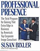 Professional Presence by Susan Bixler