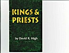 Kings and Priests by David R. High