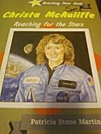 Christa McAuliffe: Reaching for the Stars…