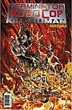 Terminator / Robocop: Kill Human # 4