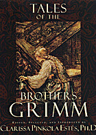 Tales of the Brothers Grimm by Jacob Grimm