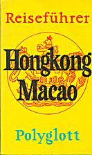 Hongkong, Macao by Klaus Andreas Dietsch