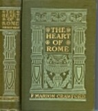 The Heart of Rome by F. Marion Crawford