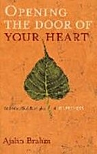 Opening the Door of Your Heart: And Other…