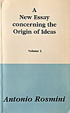 A New Essay Concerning the Origin of Ideas,…