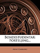 Bondestudentar: Forteljing by Arne Garborg