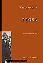 Ricardo Reis: Prosa by Fernando Pessoa
