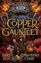 The Copper Gauntlet (Magisterium, Book 2) by…