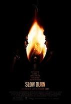 Slow Burn by Wayne Beach