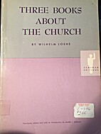 Three books about the church by Wilhelm…