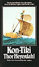 Kon-Tiki: Across the Pacific in a Raft by…