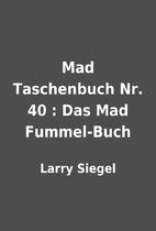 Mad Taschenbuch Nr. 40 : Das Mad Fummel-Buch…