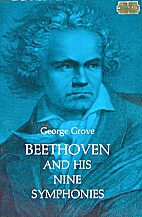 Beethoven and His Nine Symphonies by George…