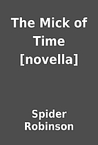 The Mick of Time [novella] by Spider…