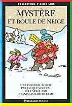 Mystère et boule de neige by Jacques Deval
