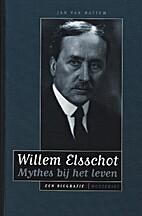 Willem Elsschot mythes bij het leven : een…
