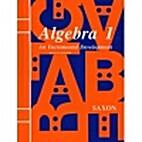 Algebra 1: An Incremental Development by…