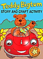 Teddy Bigtum: Story and Craft Activity by…