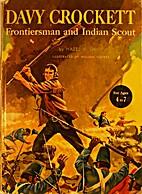 Davy Crockett by Hazel H. Davis