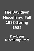 The Davidson Miscellany: Fall 1983-Spring…