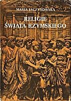 Religie świata rzymskiego by Maria…