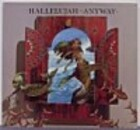 Hallelujah Anyway by Patrick Woodroffe