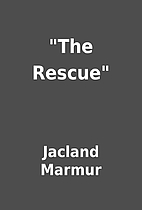 The Rescue by Jacland Marmur