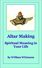Altar Making: An Active Meditation for…