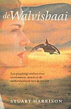 De Walvisbaai by Stuart Harrison