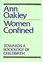 Women Confined: Towards a Sociology of…