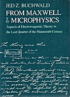 From Maxwell to Microphysics: Aspects of…