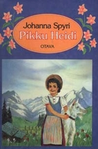 Pikku Heidi ; ja Heidi osaa…