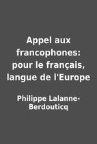 Appel aux francophones: pour le…