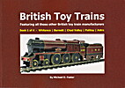 British Toy Trains: Book 1: Featuring All…