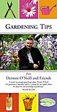 Gardening Tips by Dermot O'Neill