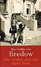 Die Grafen und das liebe Vieh by Ilse…