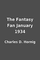 The Fantasy Fan January 1934 by Charles D.…
