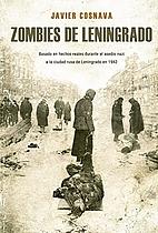 Zombies de Leningrado: La primera novela Z…