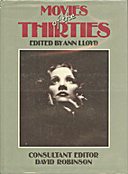 Movies of the Thirties by Ann Lloyd