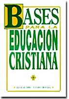 BASES PARA LA EDUCACION CRISTIANA (19L)…