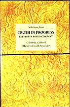 Truth in progress: Letters in mixed company…