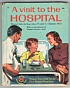 A Visit to the Hospital by Francine Chase