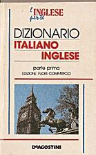 Dizionario Italiano/inglese by Adriana…