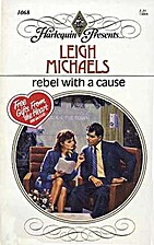 Rebel With a Cause by Leigh Michaels