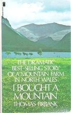 I Bought a Mountain by Thomas Firbank