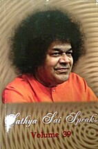 Sathya Sai Speaks (Volume 39) (Volume 39) by…