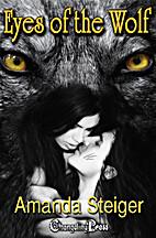 Eyes of Wolf by Amanda Steiger