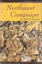 Northwest campaign; the George Rogers Clark…