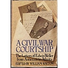 A Civil War courtship: The letters of Edwin…