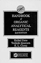 CRC handbook of organic analytical reagents…